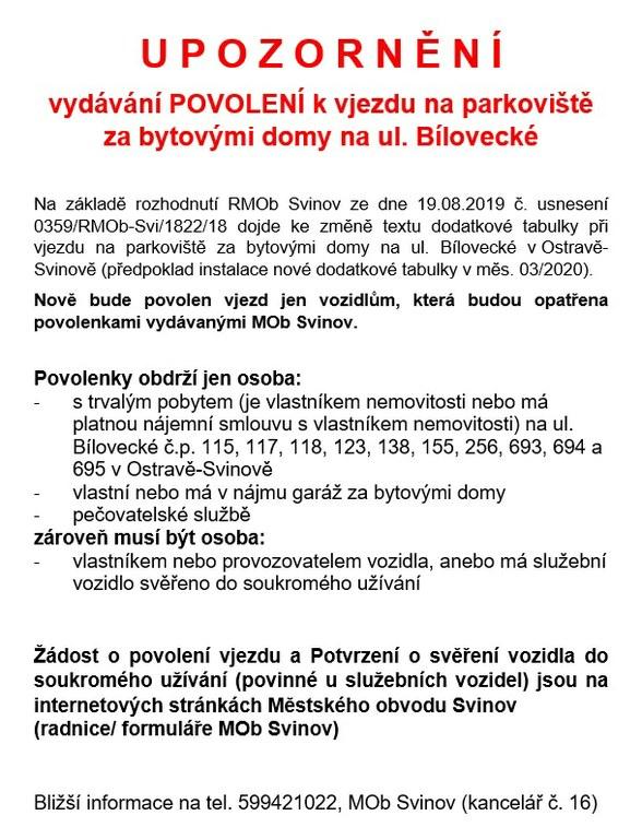 Upozornění - povolení vjezdu za byt. domy na ul. bílovecká